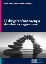 10 dangers of not having a shareholders' agreement