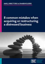 8 common mistakes when acquiring or restructuring a distressed business