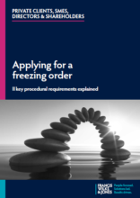 Applying for a freezing order – 11 key procedural requirements explained